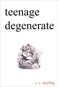 Order Teenage Degenerate on Amazon