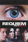 Requiem for a Dream - Movies about Crystal Meth