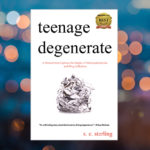 Teenage Degenerate is an In the Margins Book Winner for 2017